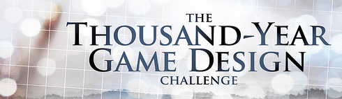 Thousand Year Game Design Challenge